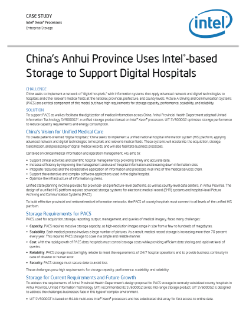 Chinas Anhui Province Uses Intel®-based Storage to Support Digital Hospitals