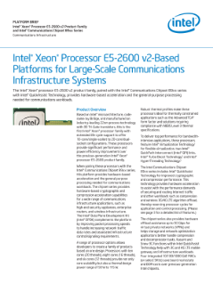 PLATFORM BRIEF  Intel® Xeon® Processor E5-2600 v2 Product Family  and Intel® Communications Chipset 89xx Series  Communications Infrastructure