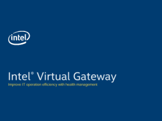 A Modern Approach with Intel® Virtual Gateway