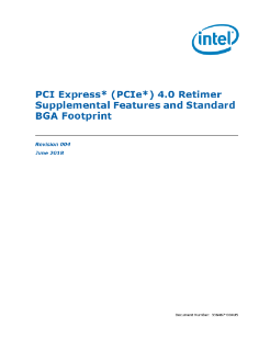 PCI Express* (PCIe*) 4.0 Retimer Supplemental Features and Standard BGA Footprint