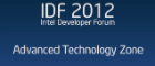 Advanced Technology Zone: IDF 2012